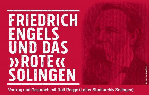 Friedrich Engels und das »rote« Solingen