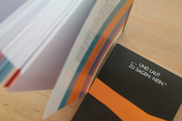"""Ausstellungs-Katalog """"… und laut zu sagen: Nein."""""""
